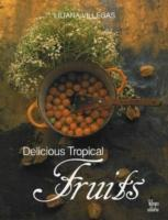 Delicious Tropical Fruits als Buch