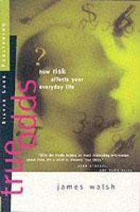 True Odds: How Risk Affect Your Everyday Life als Taschenbuch