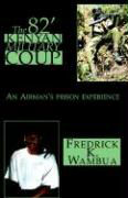 The 82' Kenyan Military Coup als Buch