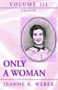 Only a Woman - Volume III als Buch