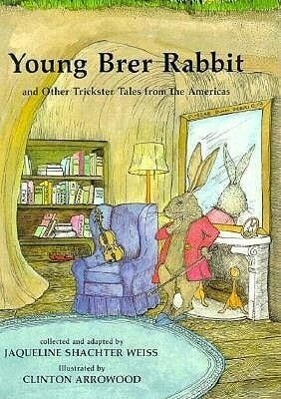 Young Brer Rabbit & Other Trickster Tales from the Americas als Buch