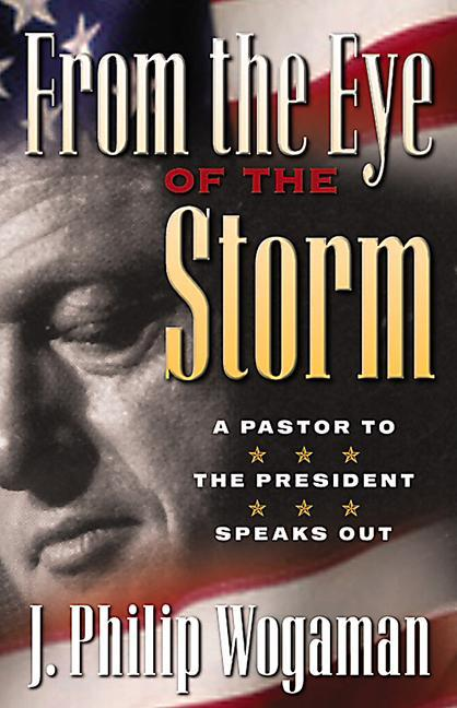 From the Eye of the Storm: A Pastor to the President Speaks Out als Taschenbuch