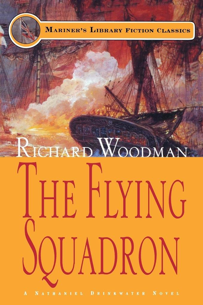 The Flying Squadron: #11 a Nathaniel Drinkwater Novel als Taschenbuch