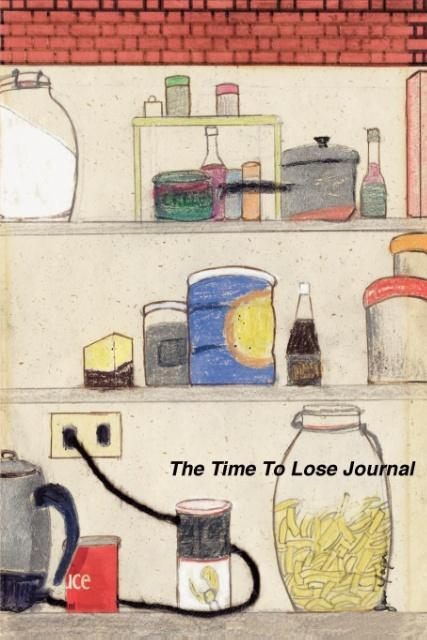 The Time to Lose Journal als Taschenbuch