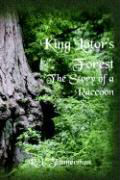 King Lotor's Forest the Story of a Raccoon als Buch