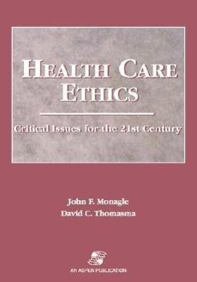 Health Care Ethics: Issues 21st Century als Taschenbuch