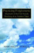 Practicing Forgiveness als Buch