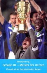 Schalke 04 - Meister der Herzen. als Buch