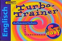 Compact Turbo Trainer. Aufbauwortschatz Englisch. als Buch