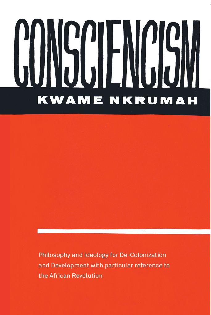 Consciencism: Philosophy and Ideology for De-Colonization als Taschenbuch