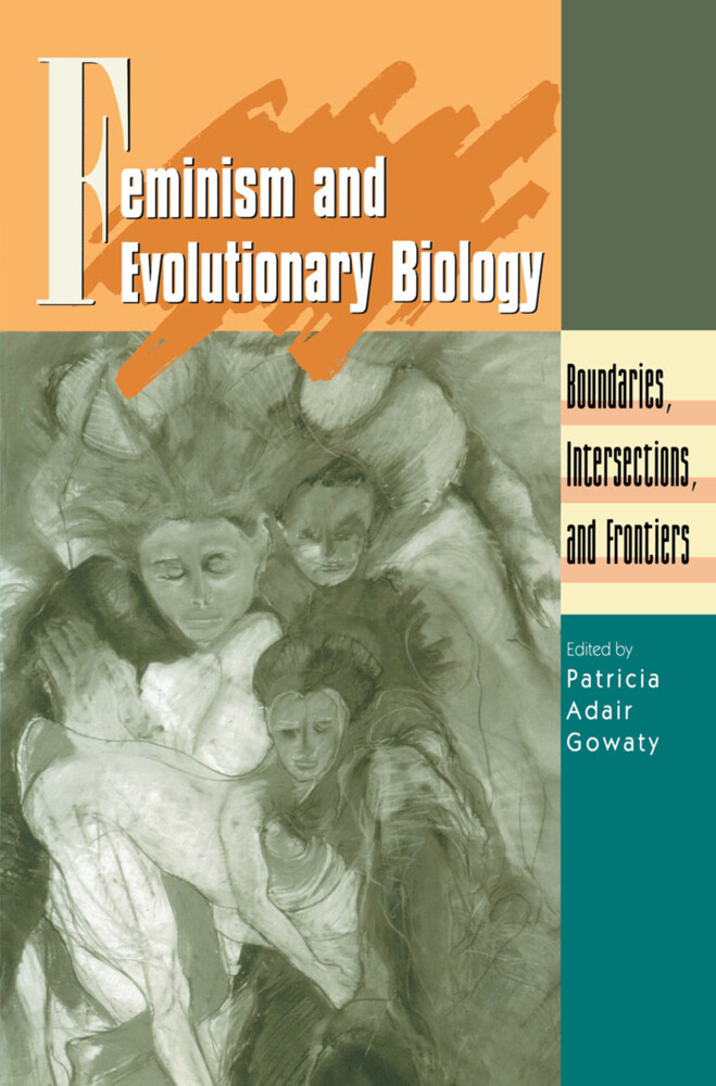 Feminism and Evolutionary Biology als Buch