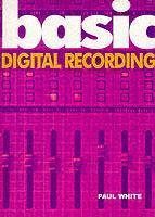 Basic Digital Recording als Taschenbuch