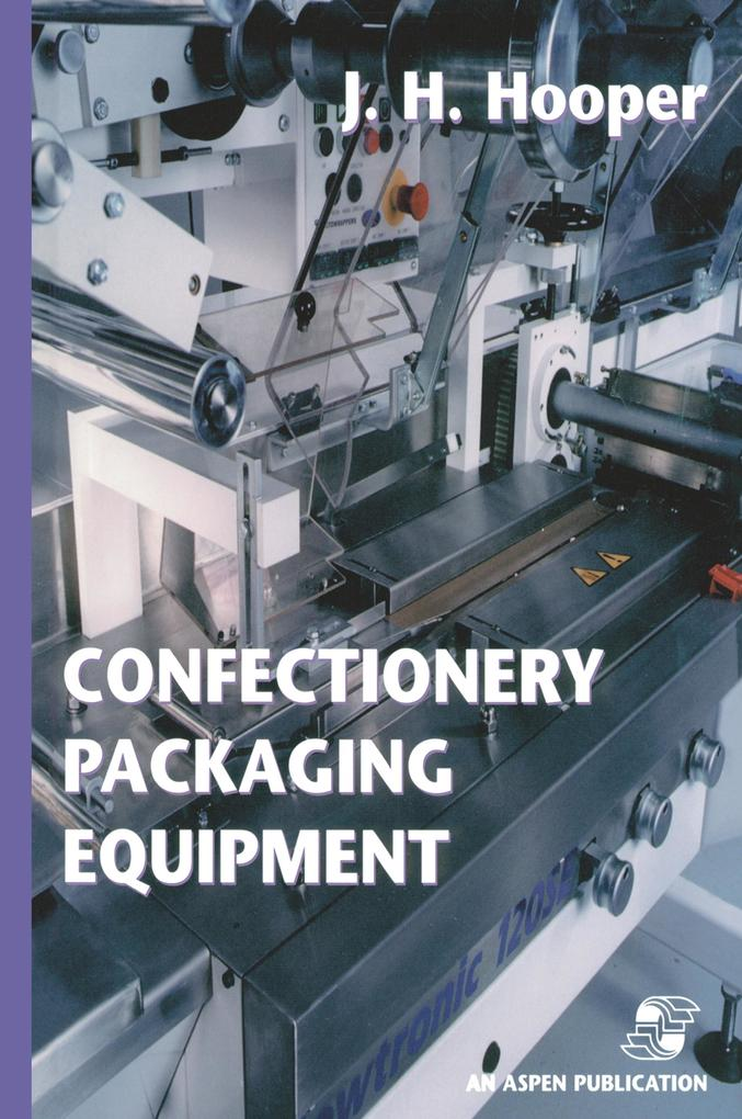 Confectionery Packaging Equipment als Buch