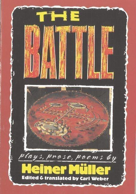 The Battle: Plays, Prose, Poems als Taschenbuch
