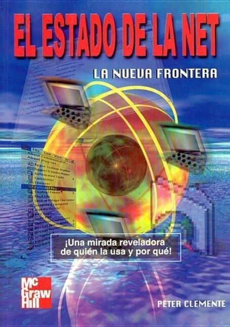 El Estado de La Net, La Nueva Frontera als Buch