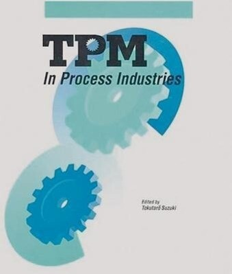 TPM in Process Industries als Buch
