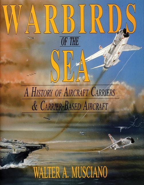 Warbirds of the Sea: als Buch