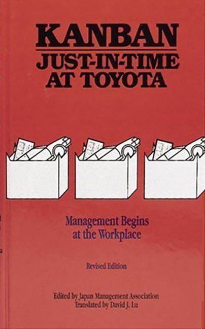 Kanban Just-In Time at Toyota: Management Begins at the Workplace als Buch