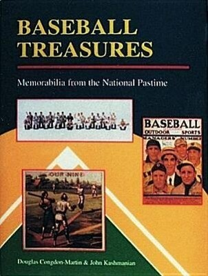 Baseball Treasures: Memorabilia from the National Pastime als Buch