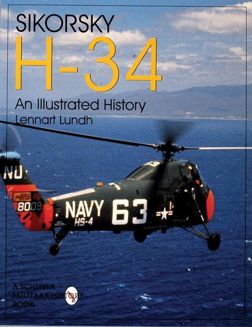 Sikorsky H-34: An Illustrated History als Taschenbuch