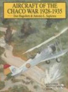Aircraft of the Chaco War 1928-1935 als Buch