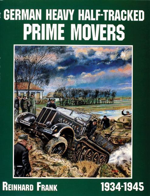 German Heavy Half-Tracked Prime Movers als Taschenbuch