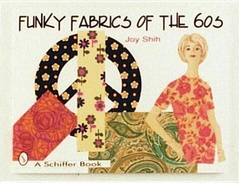 Funky Fabrics of the '60s als Taschenbuch