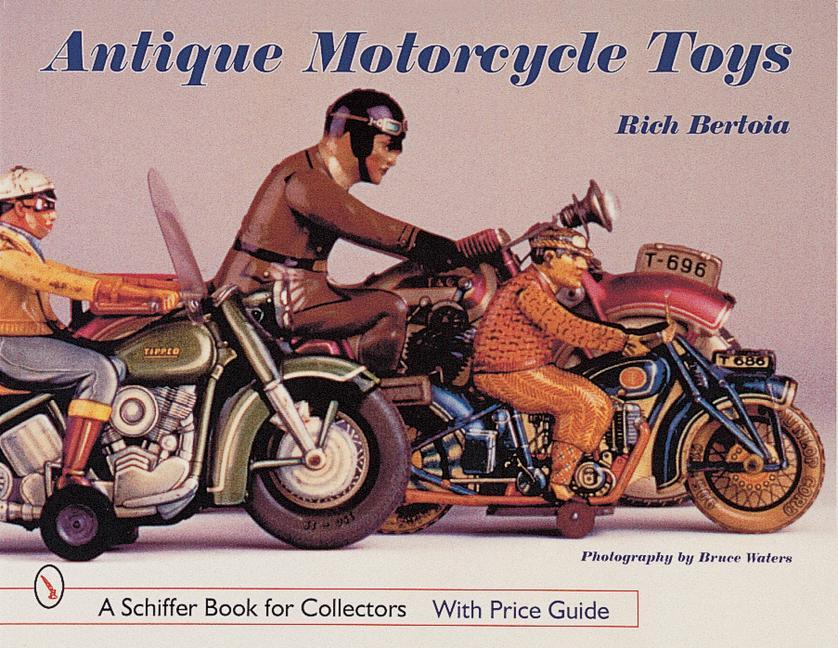 Antique Motorcycle Toys als Buch