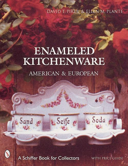 Enameled Kitchen Ware als Buch