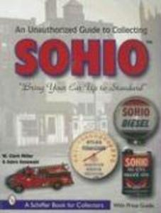 The Unauthorized Guide to Collecting Sohio als Taschenbuch
