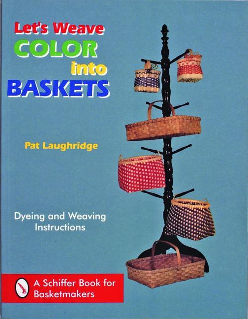 Let's Weave Color into Baskets als Taschenbuch