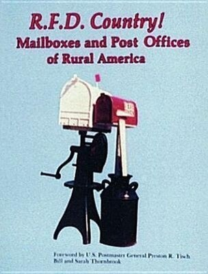 R.F.D. Country! Mailboxes and Post Offices of Rural America als Taschenbuch