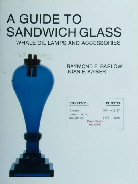 A Guide to Sandwich Glass: Whale Oil Lamps and Accessories als Taschenbuch
