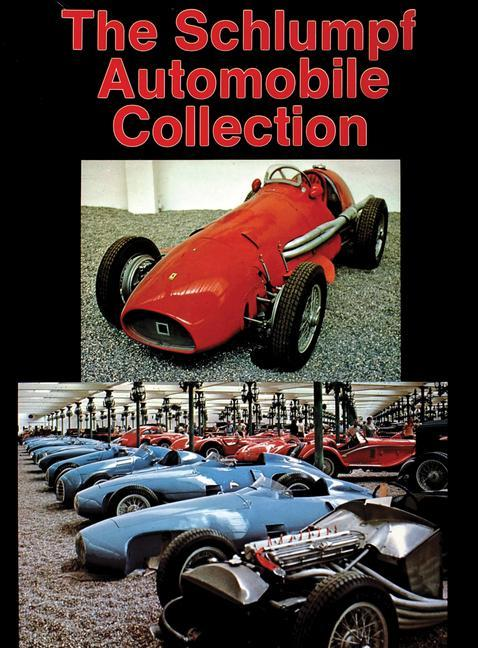 The Schlumpf Automobile Collection als Buch