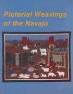 Pictorial Weavings of the Navajo als Taschenbuch