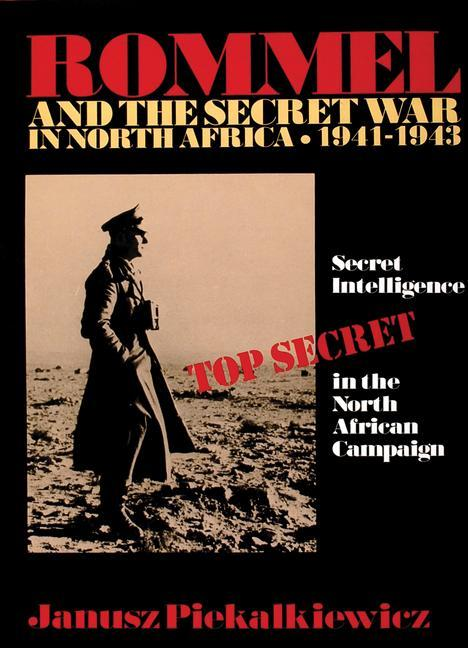 Rommel and the Secret War in North Africa als Buch