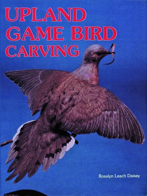 Upland Game Bird Carving als Buch