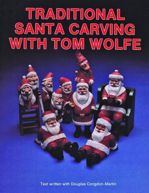 Traditional Santa Carving with Tom Wolfe als Taschenbuch