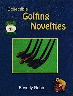 Collectible Golfing Novelties als Taschenbuch
