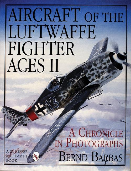 Aircraft of the Luftwaffe Fighter Aces II als Buch