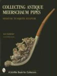 Collecting Antique Meerschaum Pipes als Buch