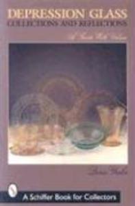 Depression Glass Collections & Reflections als Taschenbuch