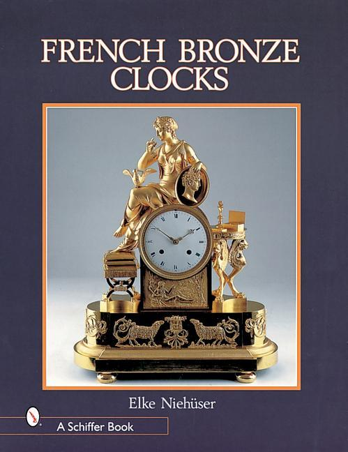 French Bronze Clocks als Buch