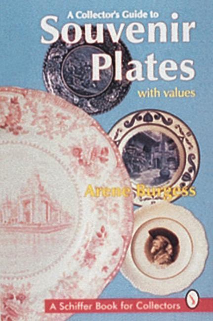 A Collector's Guide to Souvenir Plates als Taschenbuch