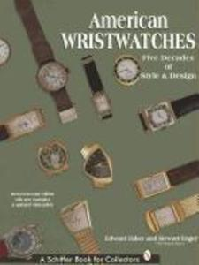 American Wristwatches: Five Decades of Style and Design als Buch