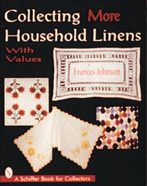 Collecting More Household Linens als Taschenbuch