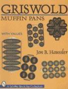 Griswold Muffin Pans als Taschenbuch