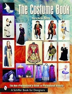 The Costume Book: The Non-Professional's Guide to Professional Results als Taschenbuch
