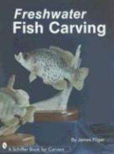 Freshwater Fish Carving als Buch