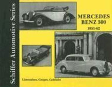 Mercedes Benz 300 1951-1962 als Buch